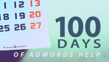 100 Days of AdWords Help